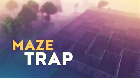 maze trap fortnite battle royale youtube