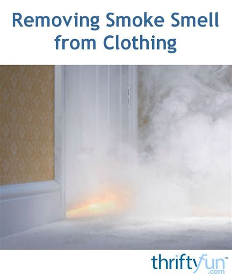 removing smoke smell  clothing cleaning