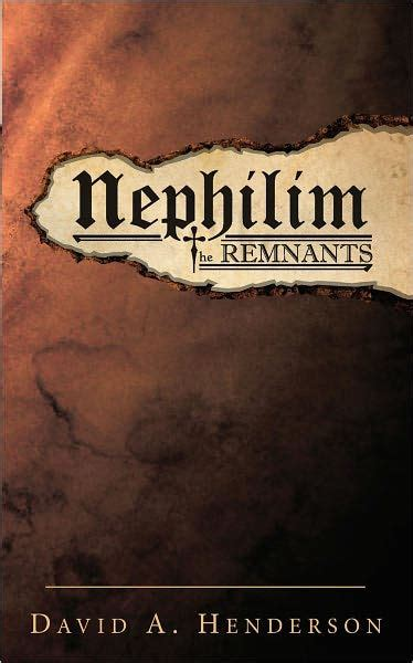 barnes and noble henderson nephilim the remnants by david a henderson paperback