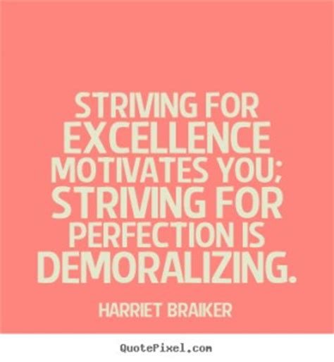 strive  excellence quotes quotesgram