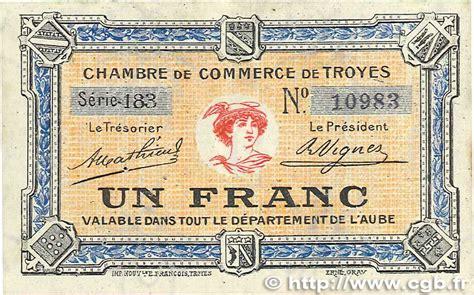 chambre de commerce troyes 1 franc regionalismus und verschiedenen troyes 1918