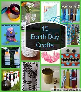 15 Earth Day Crafts - A Little Craft In Your Day