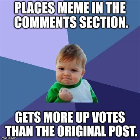 Meme Photo Comments - meme in the comments section imgflip