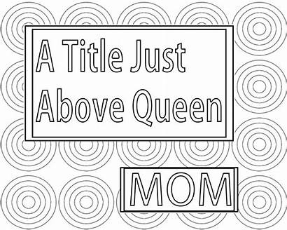 Mom Pages Coloring Above Title Queen Printable