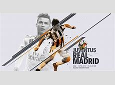 Prediksi Juventus vs Real Madrid 4 April 2018 Bolanet