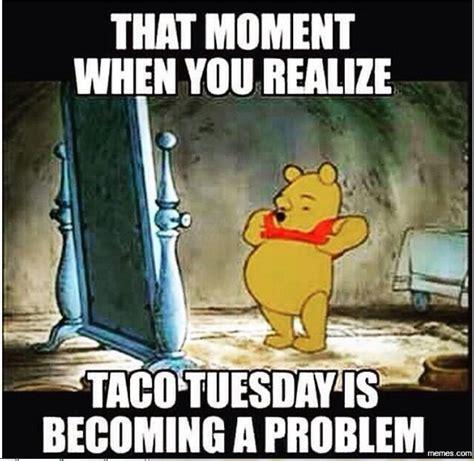 Taco Tuesday Meme - image gallery taco meme