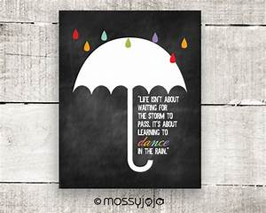 Inspirational quote dance in the rain typography wall by