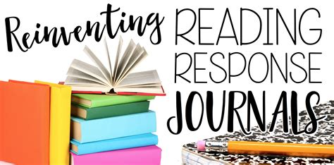 reading response journal cover reinventing reading response journals create teach
