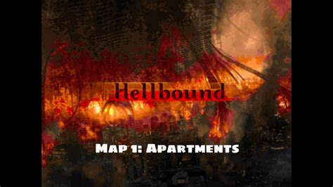 Hellbound  Map 1 Apartments Youtube