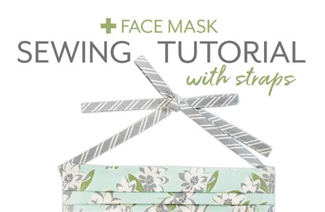 flipboard  face mask sewing tutorial  straps
