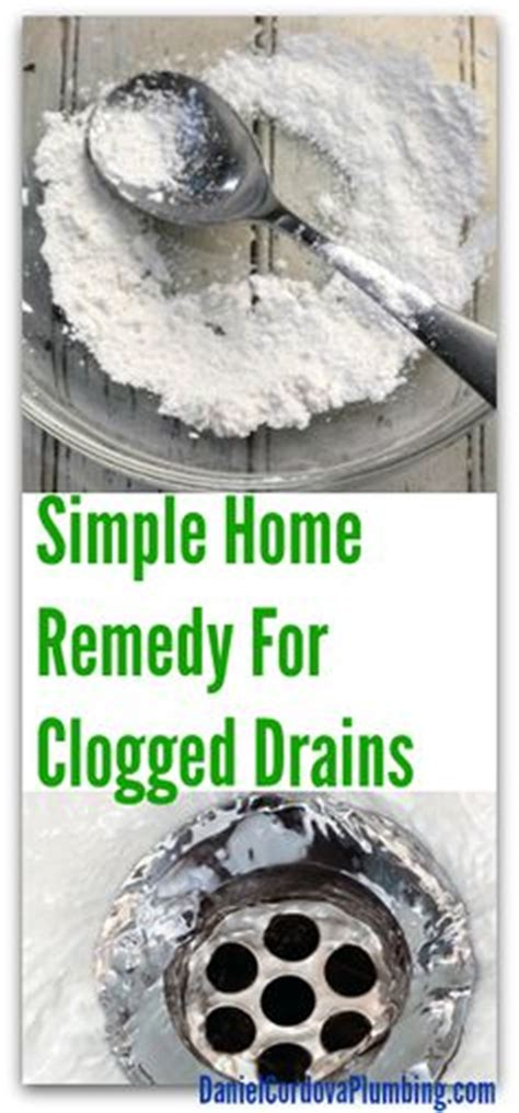 Clogged Drain Home Remedy Hair by 1000 Ideas About Clogged Drains On Drain