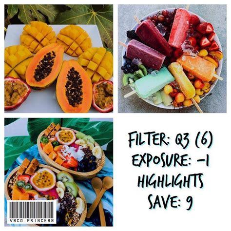 vsco filters  food vsco filter hacks food vsco filter