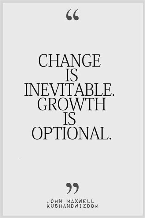 inspirational quotes  change  growth  business