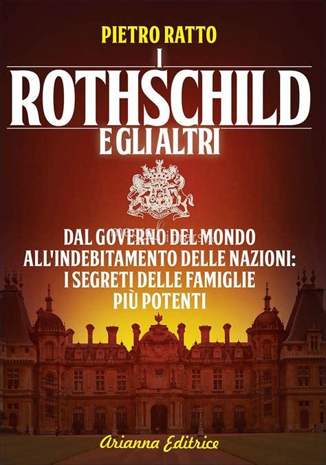 Gli Illuminati Libro I Rothschild E Gli Altri Libro Pietro Ratto