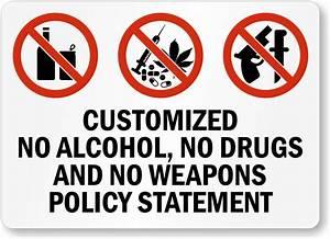 Custom No Drugs, No Alcohol, No Weapons Policy Sign, SKU ...