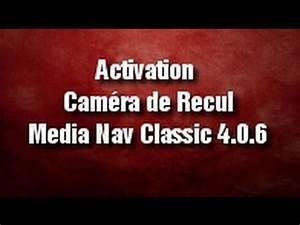Camera De Recul Clio 4 Medianav : tuto 1 activation cam ra de recul sur medianav classic 4 0 6 youtube ~ Medecine-chirurgie-esthetiques.com Avis de Voitures