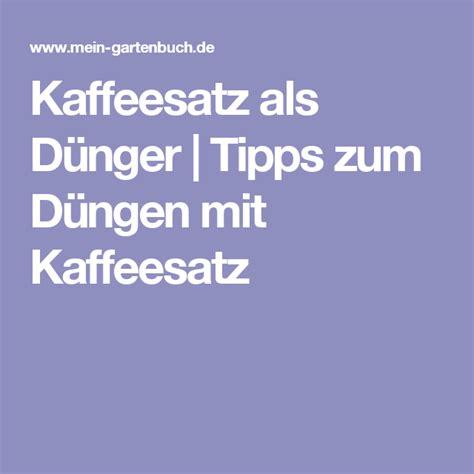 kaffeesatz als dünger für orchideen kaffeesatz als d 252 nger tipps zum d 252 ngen mit kaffeesatz garten garden