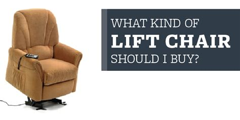 what of lift chair should i buy williams bros