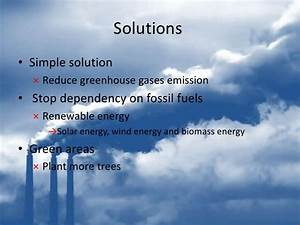 Solution Of Global Warming Essay Solutions for Climate