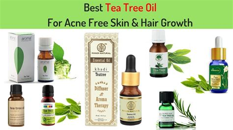 Best Tea Tree Oil For Acne Free Skin & Hair Growth I In