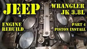 Jeep Wrangler Jk 3 8l Engine Rebuild Part 4