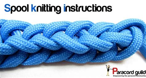 spool knitting instructions paracord guild