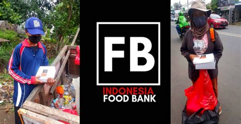 Indonesia Food Bank, Gerakan Berbagi Makanan Di Tengah ...