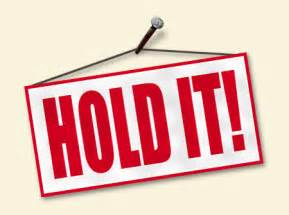 Hold On Sign