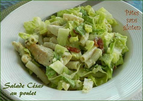 recette de salade de pates au poulet salade de p 226 tes au poulet 224 la c 233 sar sans gluten recette