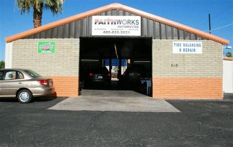 faith works auto repair  mesa az    locations