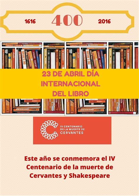 Pin en 23 de Abril Día del idioma español y del Libro