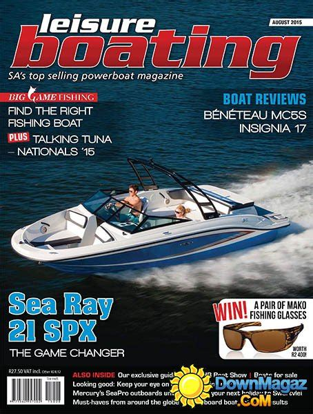 Boating Magazine South Africa by Leisure Boating Sa August 2015 187 Pdf Magazines