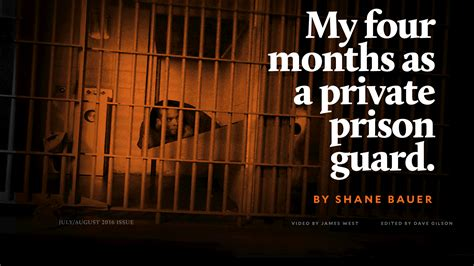 months   private prison guard  mother jones