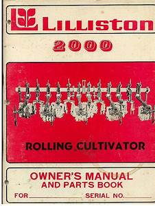 Lilliston Rolling Cultivator 2000 Operators Manual With