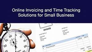 8 online invoicing and time tracking tools for small for Small business time tracking and invoicing