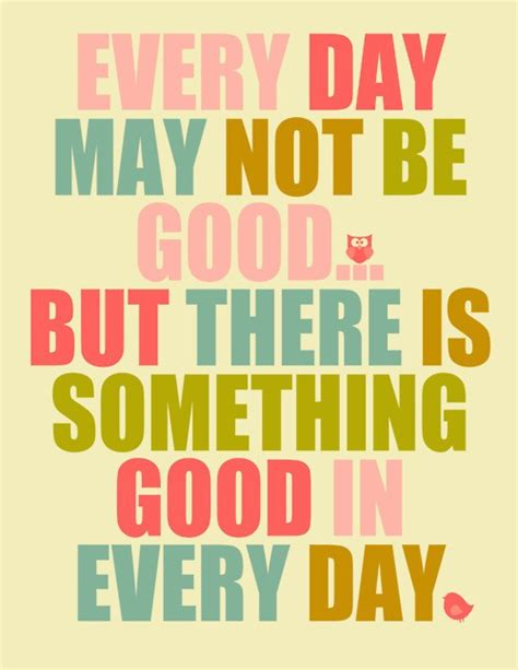 good   day cute inspirational quote