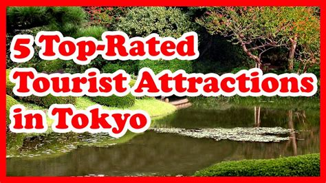 5 Toprated Tourist Attractions In Tokyo Youtube