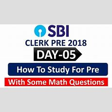 Sbi Clerk Pre 2018  Day05  How To Study For Pre, Simplification & Number Series Practice