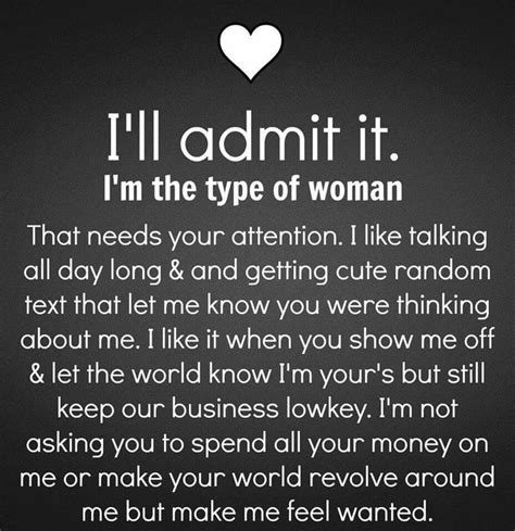 i ll admit it i m the type of that needs your