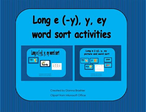 Long E (-y), Y, Ey, Word Sort Activities And Worksheets