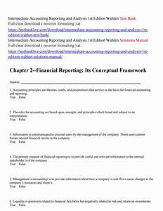 Intermediate Accounting Reporting And Analysis 1st Edition Wahlen Test Bank By Yanbi543