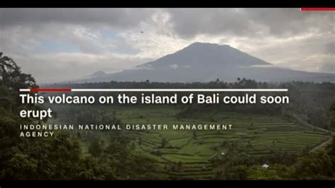 Bali News Latest News Bali Volcano In Danger Of Erupting Youtube