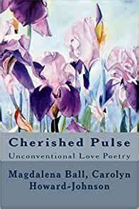 Cherished Pulse: Unconventional Love Poetry: Ball