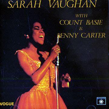 With Count Basie & Benny Carter  Sarah Vaughan Paris