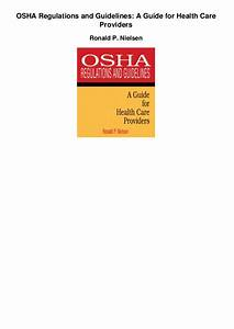 Osha Regulations And Guidelines A Guide For Health Care