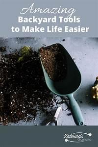 Amazing, Backyard, Tools, To, Make, Life, Easier