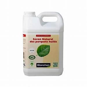 vente en ligne savon naturel des parquets huiles blanchon With savon naturel parquet huilé blanchon