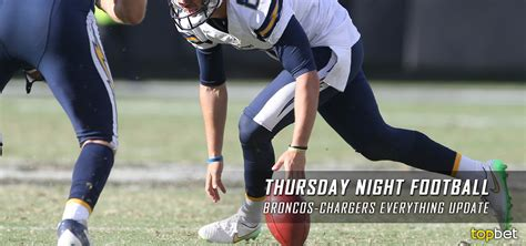 Broncos Vs Chargers Tnf Odds Update