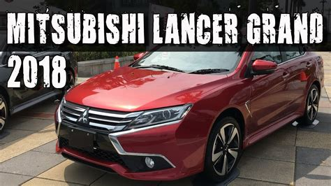 All New 2018 Mitsubishi Grand Lancer - YouTube