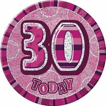 Badge Birthday 30th Geburtstag Today Glitz Ans
